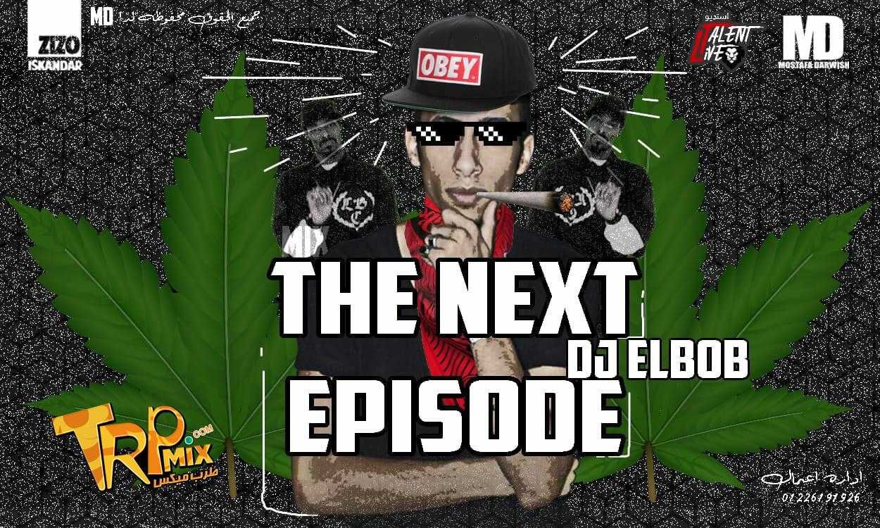 TRAC THE NEXT EPISODE DJ EL BOB