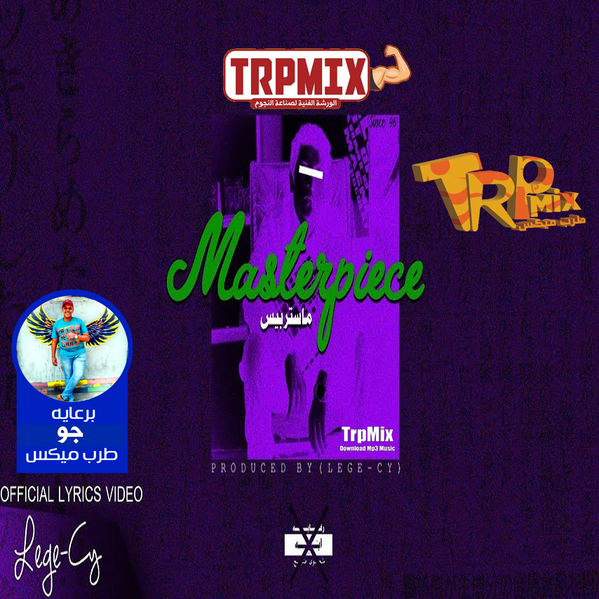 Track Masterpiece Singing Lege-Cy Music Distribution Lege-Cy Sponsored By Afarit TrpMix