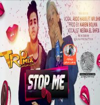New : Track Stop Me : Singing Abdo Habib : And Mr.Shiko : And Nesma El Shaf3i : Music Distribution Karem Bolika