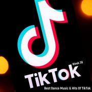 أفضل موسيقى رقص وأغاني  VA – TikTok Dance 2020 – TikTok