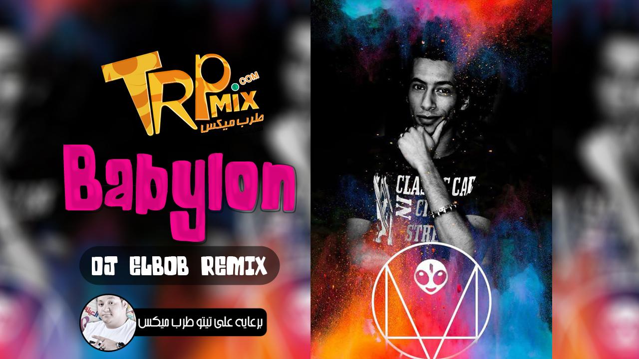 Babylon Dj ElBob Remix