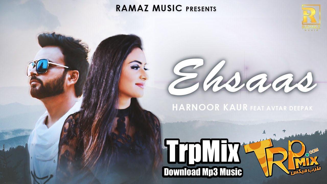 Ehsaas  Harnoor Kaur Ft. Avtar Deepak  Ramaz Music