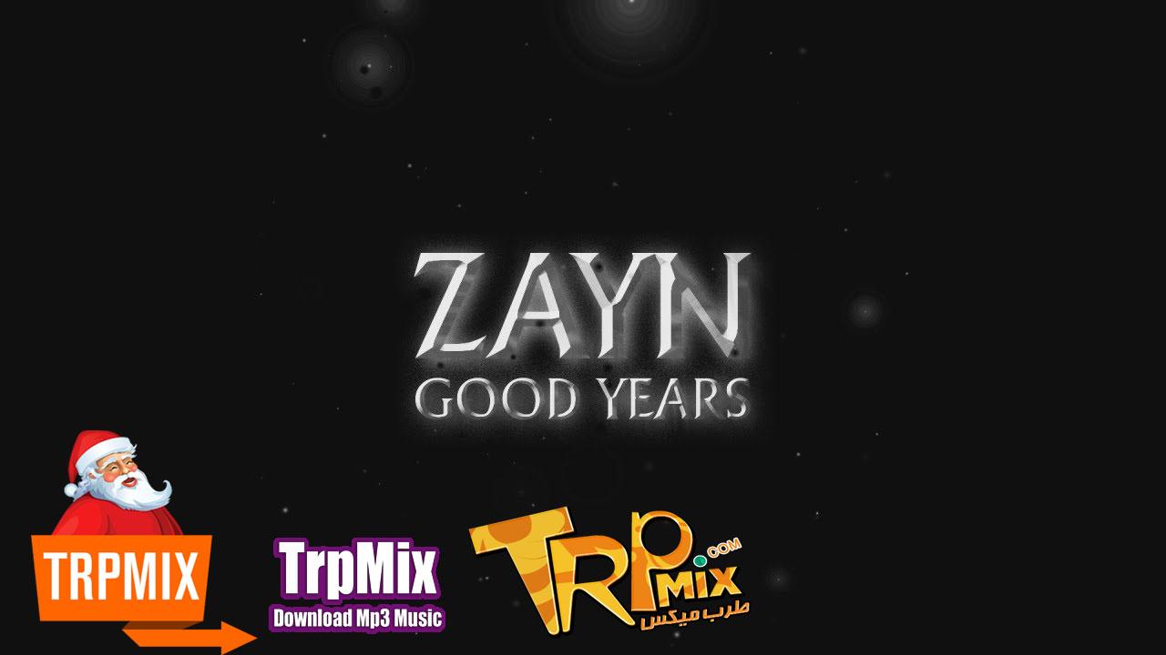 ZAYN - Good YearsZAYN - Good YearsZAYN - Good YearsZAYN - Good YearsZAYN - Good Years