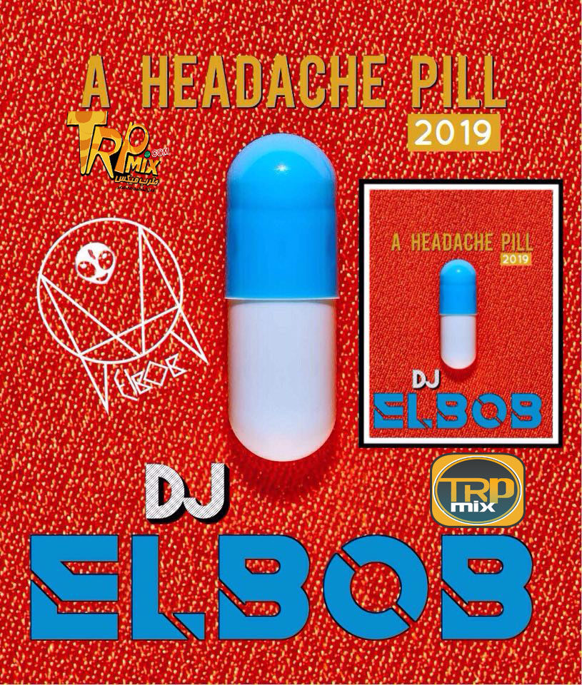 Track Headache rivet 2019 By Dj EL BOB برشامة صداع