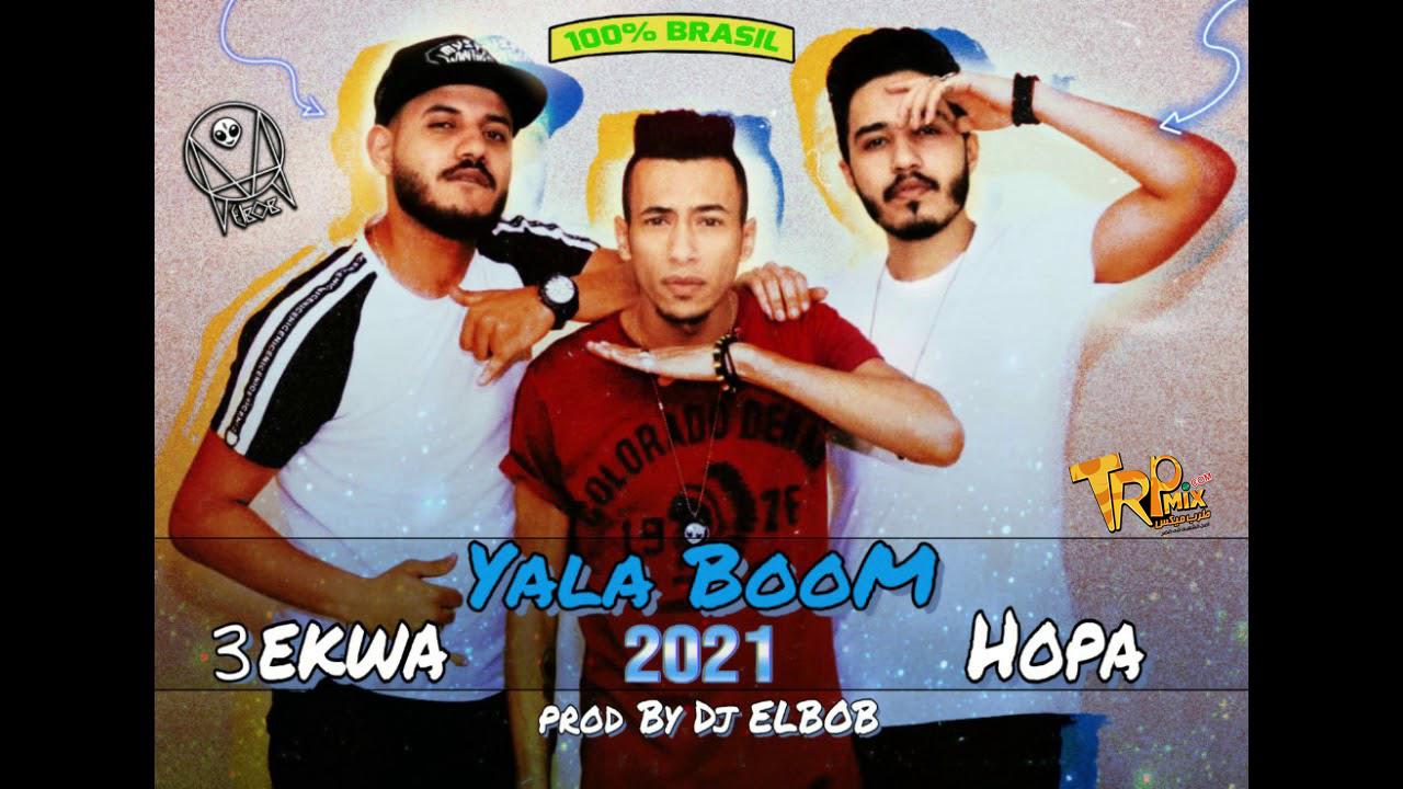 Yala Boom - Dj ELBOB x Hopa x 3ekwa - يلا بووم - ديجي البوب - هوبا - عكوه